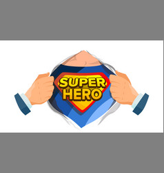 Super hero sign superhero open shirt to vector