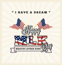 Martin luther king day greeting card vector