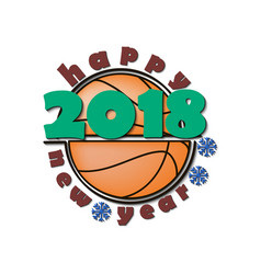 basketball and new year 2018 vector image vector image