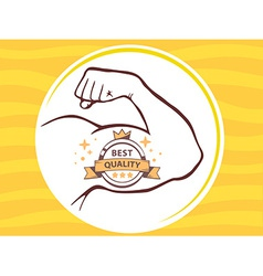 Strong man hand with label of best quali vector
