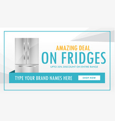 Fridge deal banner design with offer details vector