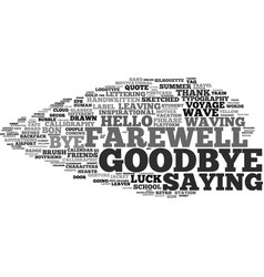 Goodbye word cloud concept vector