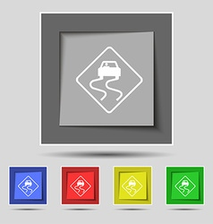 Road slippery icon sign on original five colored vector
