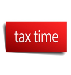 Tax time red paper sign on white background vector