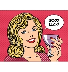 Beautiful woman toast glass wine good luck vector