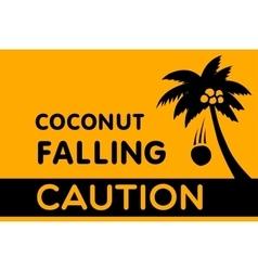 Warning sign coconut falling vector