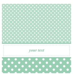 Sweet mint green card or invitation with dots vector