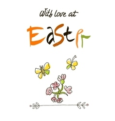 With love at easter card design calligraphic text vector