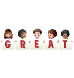 children holding sign for word great vector image vector image