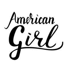 inscription brush american girl vector image vector image