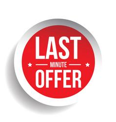 Last minute offer round label sticker vector