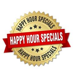 Happy hour specials 3d gold badge with red ribbon vector