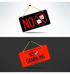 no gambling dangling board with dice vector image
