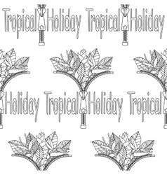 Tropical Holiday seamless pattern vector image