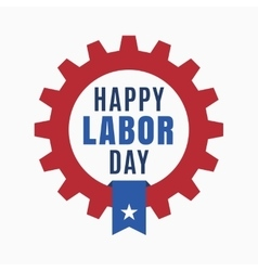 Happy labor day holiday in united states of vector