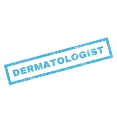 Dermatologist rubber stamp vector