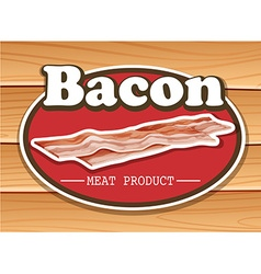 Bacon advertisement with text vector