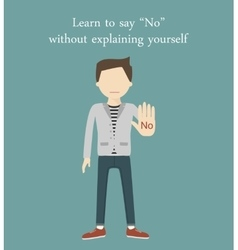 Learn to Say No vector image vector image