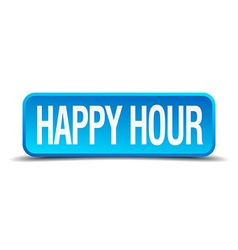 Happy hour blue 3d realistic square isolated vector