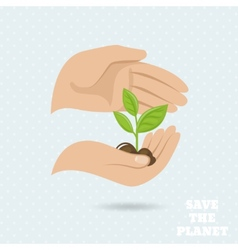 Hands earth protect poster vector image