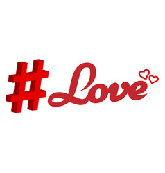 hashtag - love for web network media tag vector image vector image