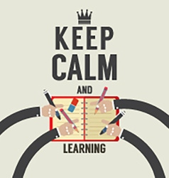 Keep Calm And Learning vector image vector image