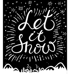 Let it snow calligraphic christmas card vector