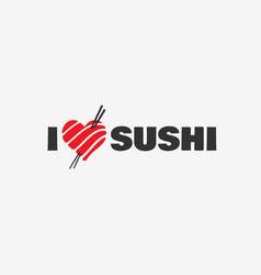 I love sushi logo vector