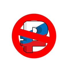 Stop ruble Red forbidding sign for mark ruble Ban vector image vector image