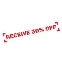 receive 30 off rubber stamp vector image