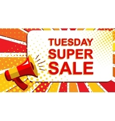 Megaphone with tuesday super sale announcement vector