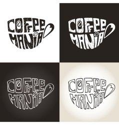 Mug of coffeelettering coffeemaniaicons set vector