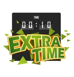 extratime football with scoreboard vector image