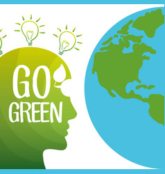 Go green mind globe environment vector