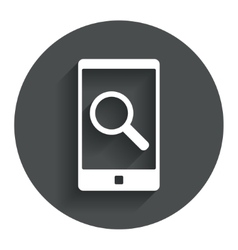 Search in Smartphone sign icon Find symbol vector image