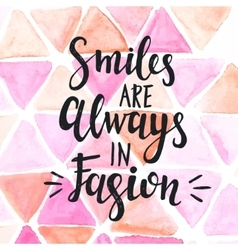 Conceptual handwritten phrase smiles are always in vector