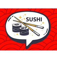 Speech bubble with icon of sushi on red p vector