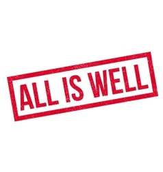 All is well rubber stamp vector