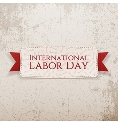 International labor day text on realistic banner vector