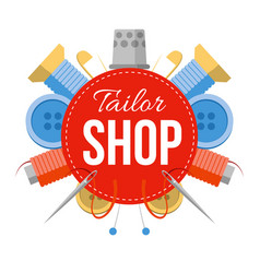 Tailor shop sign with sewing stuff vector