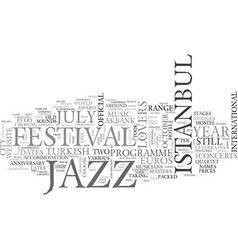 Istanbul for jazz lovers text background word vector