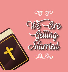 We are greeting married religious bible card vector