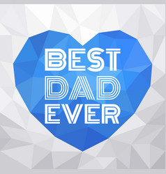 father day typographic vector image vector image