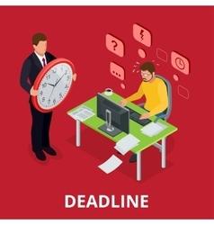 Deadline Concept of overworked man Flat 3d vector image vector image