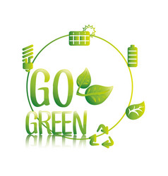 Go green eco save resources vector