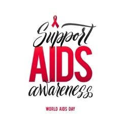Support aids awareness world aids day 1 december vector
