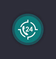24 hour service icon call us anytime sign vector