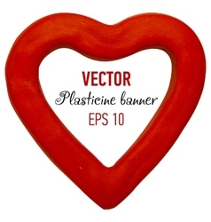 Plasticine banner in heart form vector