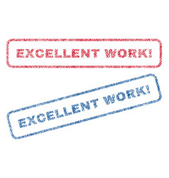 Excellent work exclamation textile stamps vector