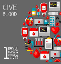 1 bag of blood saves 3 lives background with vector image